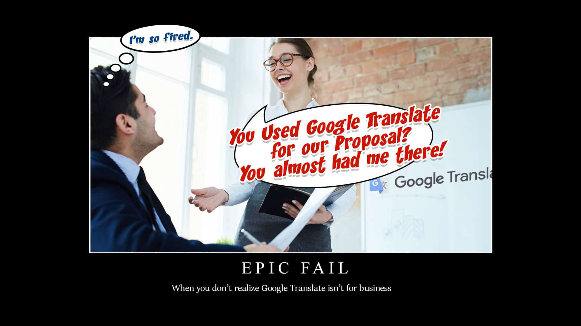 Google Translate Epic Fail For business: Use CIT instead